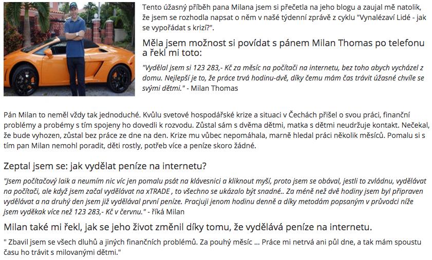 Článek o tom, jak Milan Thomas vydělává